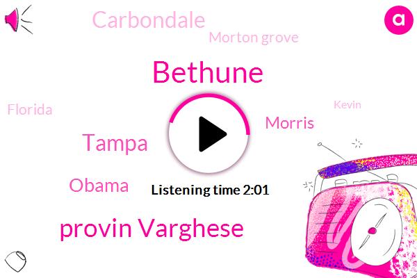 Bethune,Provin Varghese,Tampa,Barack Obama,Morris,Carbondale,Morton Grove,Florida,Kevin,Michael Ward,Mariam,CBS,Chicago,Pendleton,Cocaine,Illinois,Murder,Kenneth Williams,Attorney