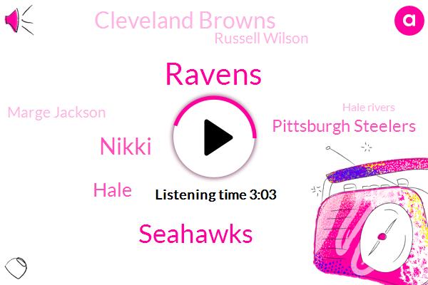 Ravens,Seahawks,Nikki,Pittsburgh Steelers,Hale,Cleveland Browns,Russell Wilson,Marge Jackson,Hale Rivers,Monica,Hail Murray,Rams,Orchard Park.,Espn,NFC,National Football League,Tom Brady,Gary,Green Bay,Seattle