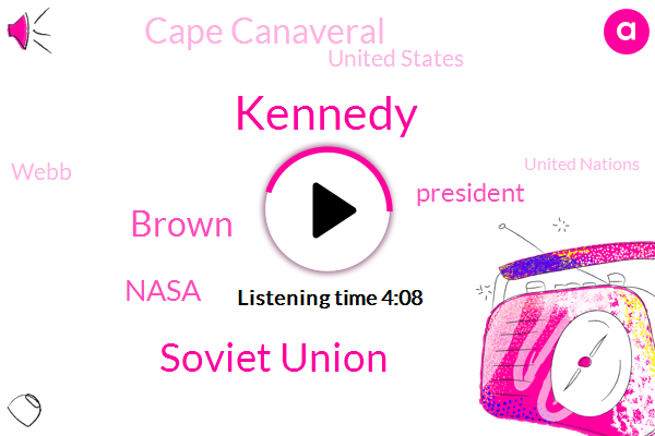Kennedy,Soviet Union,Brown,Nasa,President Trump,Cape Canaveral,United States,Webb,United Nations,UN,Congress,FI,New York,Mary,Tori,White House,GEE,Apollo Program,Two Days