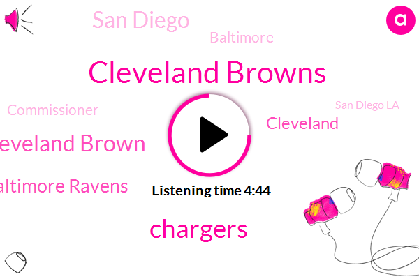 Cleveland Browns,Chargers,Cleveland Brown,Baltimore Ravens,Cleveland,San Diego,Baltimore,Commissioner,San Diego La,Baltimore Browns,Perez Hilton,Keith Lincoln,Cleveland Ravens,La La,Hilton,Los Angeles,Quinton,Balboa Stadium,Paul,Football