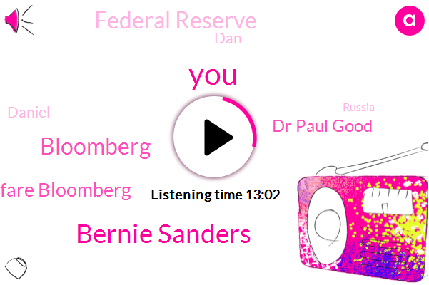 Bernie Sanders,Bloomberg,Class Warfare Bloomberg,Dr Paul Good,Federal Reserve,DAN,Daniel,Russia,Principal,Harassment,Brumberg,Theft,Tara,Robert,Biden,Duke,Buddha
