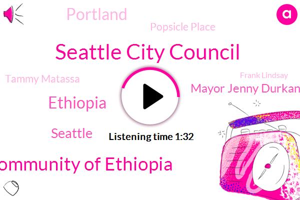 Seattle City Council,Armel Community Of Ethiopia,Ethiopia,Seattle,Mayor Jenny Durkan,Portland,Popsicle Place,Tammy Matassa,Frank Lindsay,Amazon,Amazons,Mary,Washington
