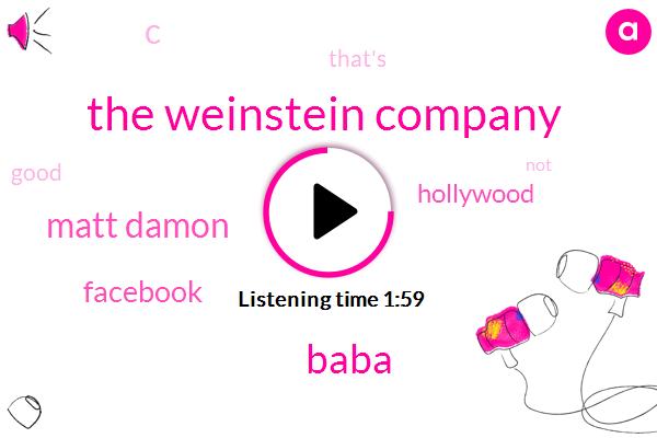 The Weinstein Company,Baba,Matt Damon,Facebook,Hollywood,C