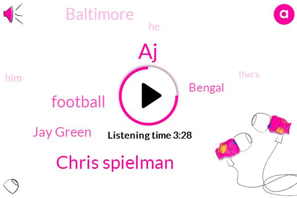 AJ,Chris Spielman,Football,Jay Green,Bengal,Baltimore