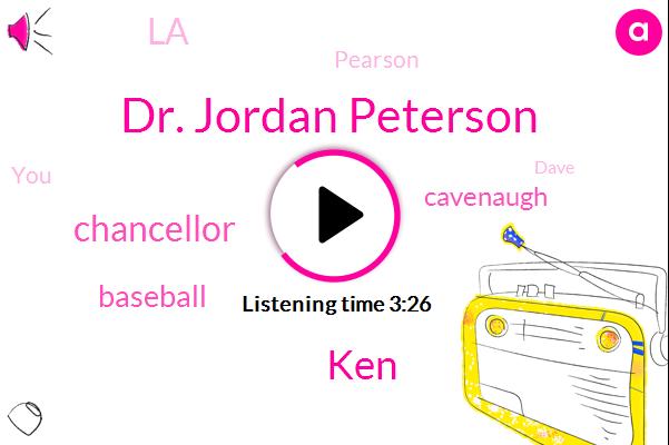 Dr. Jordan Peterson,KEN,Chancellor,Baseball,Cavenaugh,LA,Pearson,Dave,Milton,Cleveland