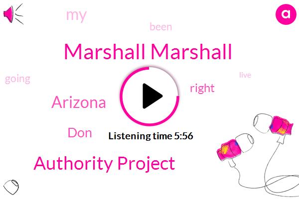 Marshall Marshall,Authority Project,Arizona,DON