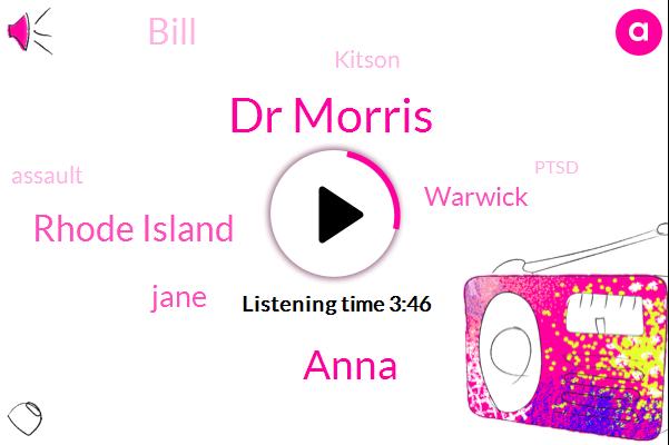 Dr Morris,Anna,Rhode Island,Jane,Warwick,Bill,Kitson,Assault,Ptsd,Depression,Thirty Two Percent