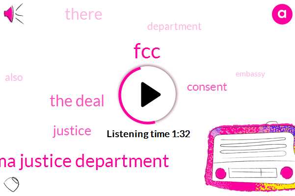 FCC,Obama Justice Department,The Deal
