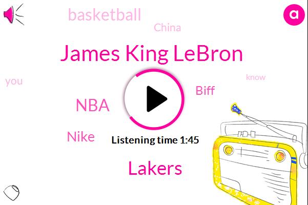 James King Lebron,Lakers,NBA,Nike,Biff,Basketball,China