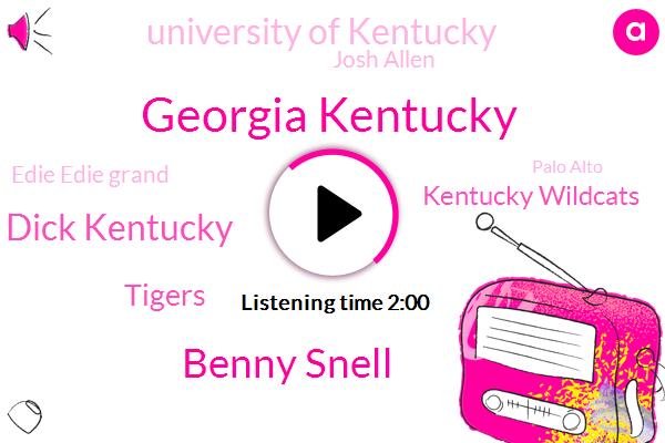 Georgia Kentucky,Benny Snell,Dick Kentucky,Tigers,Kentucky Wildcats,University Of Kentucky,Josh Allen,Edie Edie Grand,Palo Alto,Basketball,Georgia,Alexis Robinson,SEC,LSU,Ohio,Missouri,Football,Atlanta,Texas,Hillary
