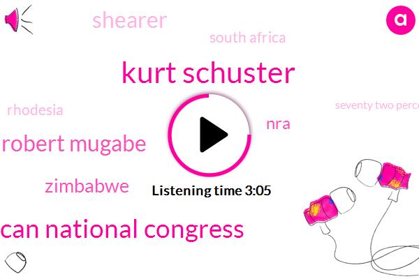 Kurt Schuster,African National Congress,Robert Mugabe,Zimbabwe,NRA,Shearer,South Africa,Rhodesia,Seventy Two Percent
