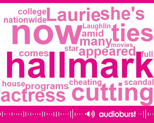 Hallmark,Laurie Laughlin,Bribery,USC,Ucla