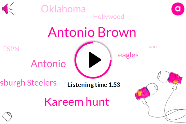 Antonio Brown,Pittsburgh Steelers,Espn,Oklahoma,Kareem Hunt,Hollywood,Antonio,Eagles