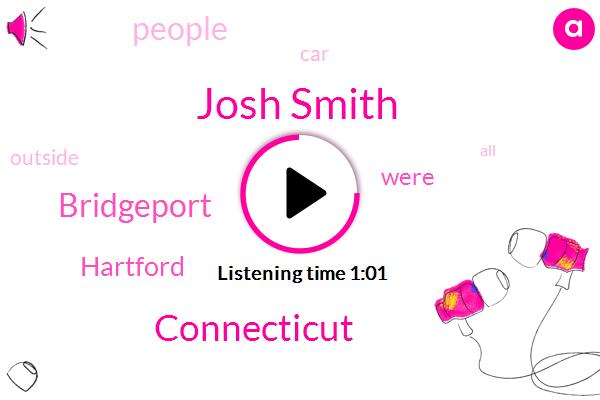 Josh Smith,Connecticut,Bridgeport,Hartford