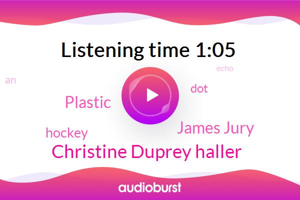 Christine Duprey Haller,Plastic,James Jury,Hockey