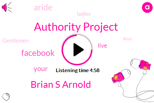 Authority Project,Brian S Arnold,Facebook