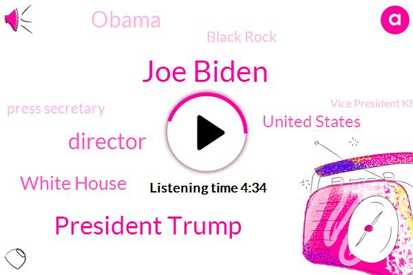 Joe Biden,President Trump,Director,White House,United States,Barack Obama,Black Rock,Press Secretary,Vice President Khama Harris,Food And Drug Administration,Council Of Economic Advisors,100,000,Supreme Court,Dr Anthony Fauci,Jen Psaki,Fizer,Cecilia Rouse