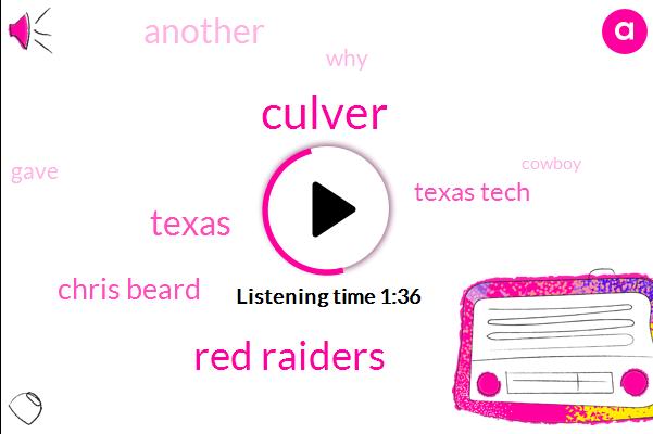 Culver,Red Raiders,Texas,Chris Beard,Texas Tech