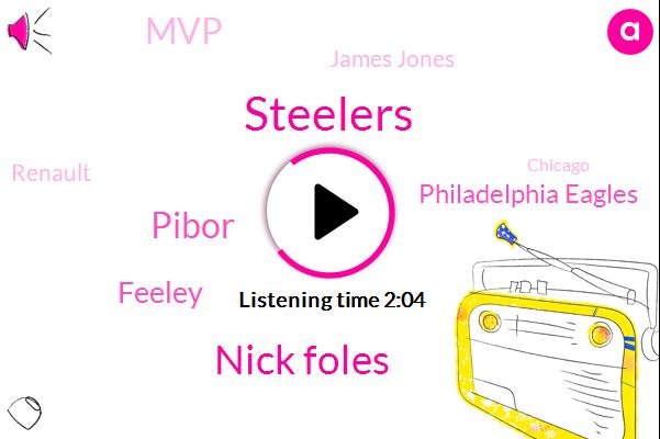 Steelers,Nick Foles,Pibor,Feeley,Philadelphia Eagles,MVP,James Jones,Renault,Chicago,Pittsburgh
