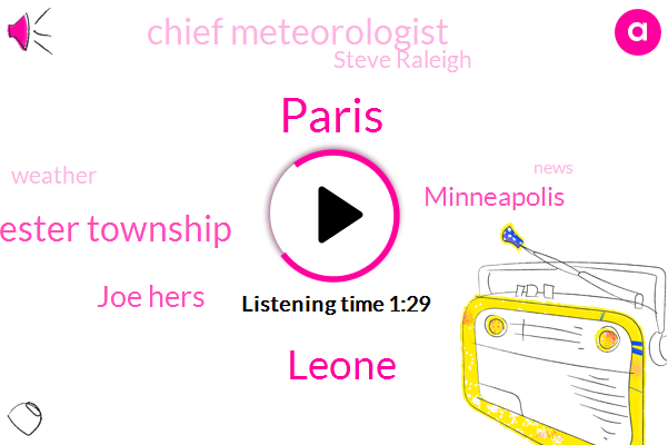 Paris,Leone,West Chester Township,Joe Hers,Minneapolis,ABC,Chief Meteorologist,Steve Raleigh