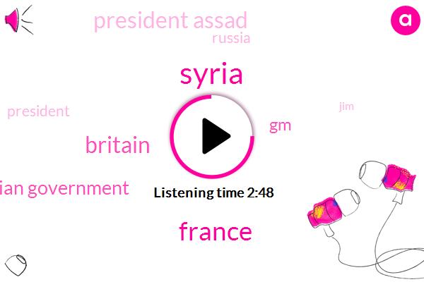Syria,France,Britain,Syrian Government,GM,President Assad,Russia,JIM,President Trump,America,Dr Nassar Al Hariri,Japan,Iran
