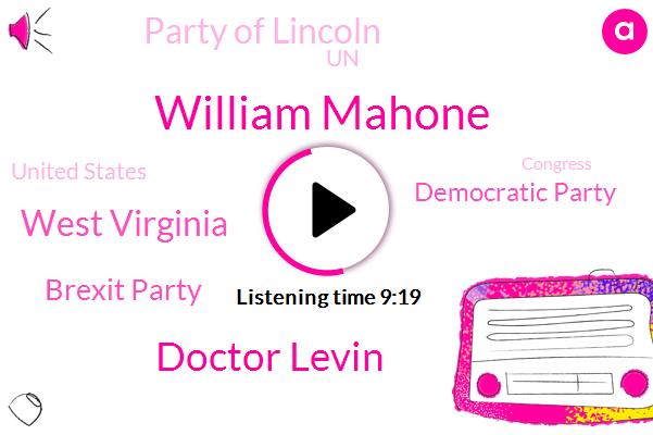 Virginia,William Mahone,Doctor Levin,West Virginia,Brexit Party,Democratic Party,Party Of Lincoln,UN,United States,Congress,Supreme Court,Van Valkenburgh,John Barbara,Barber,Thomas Staples,JIM
