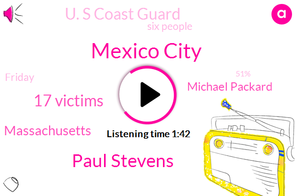 Mexico City,Paul Stevens,17 Victims,Massachusetts,Michael Packard,U. S Coast Guard,Six People,Friday,51%,2000,Atlantic City, New Jersey,CDC,Fox News,19,About 35 Miles,Earlier This Week,Four,Turetsky,Nearly 4000 Bone Fragments,American