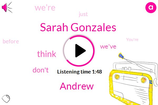Sarah Gonzales,Andrew
