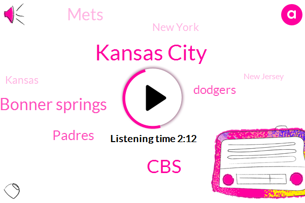 Kansas City,CBS,Bonner Springs,Padres,Dodgers,Mets,New York,Kansas,New Jersey,Bud Cooksey,Warren County,Bridgeport,Pam Coulter,Donna Caulk,Ellen Mcnamara,Central Park,Marijuana,Arkansas River,Morris