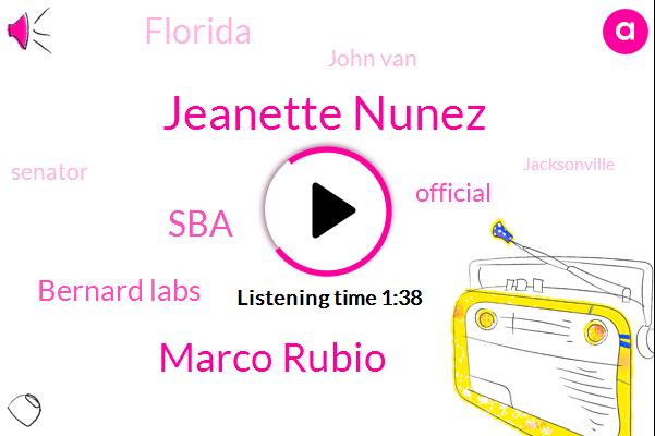 Jeanette Nunez,Marco Rubio,SBA,Bernard Labs,Official,Florida,John Van,Senator,Jacksonville