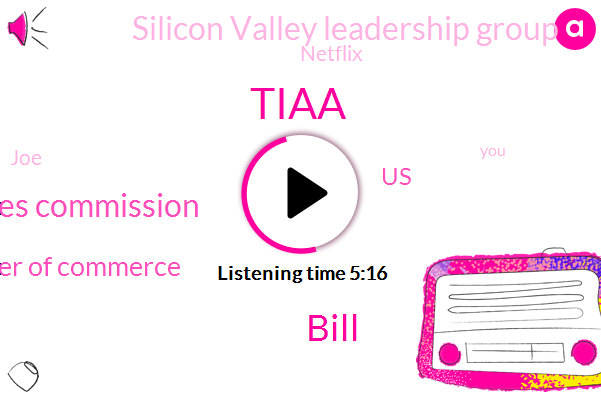 Tiaa,Bill,California Public Utilities Commission,California Chamber Of Commerce,United States,AT,Silicon Valley Leadership Group,Netflix,JOE,Facebook,Instagram