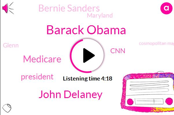 Barack Obama,John Delaney,Medicare,President Trump,CNN,Bernie Sanders,Maryland,Glenn,Cosmopolitan Magazine,Iowa,Obamacare,Hearst,Frazier,Cosmo,Cozma Politics Magazine,Matori Hurst,Three Years