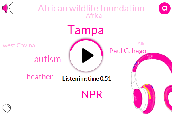 Tampa,NPR,Autism,Heather,Paul G. Hago,African Wildlife Foundation,Africa,West Covina,Alli,Viking