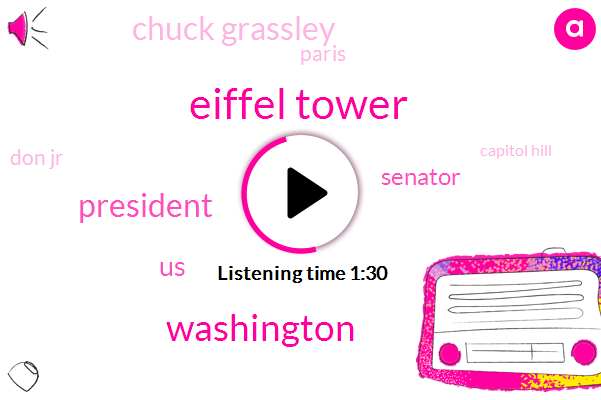 Eiffel Tower,Washington,President Trump,United States,Senator,Chuck Grassley,Don Jr,Paris,Capitol Hill,Mary Bruce,Republicans,Kennett,Senate Judiciary,Don Jr Don Jr,David Cecilia Vega,Senate