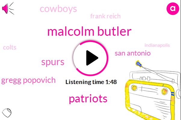 Malcolm Butler,Patriots,Spurs,Gregg Popovich,San Antonio,Cowboys,Frank Reich,Colts,Indianapolis,Twenty Years