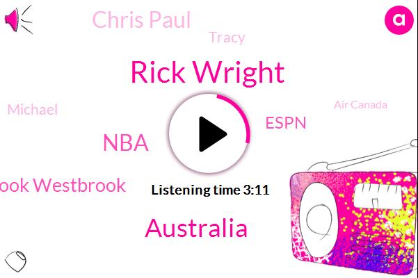 Rick Wright,Australia,NBA,Russell Westbrook Westbrook,Espn,Chris Paul,Tracy,Michael,Air Canada,Hawaii Honolulu,Houston Rockets,Oklahoma City,Twenty Feet,Four Feet,Four Foot