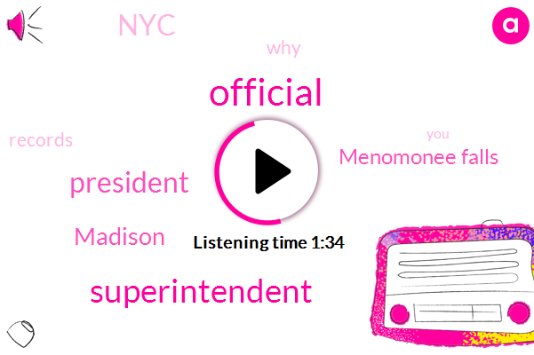 Official,Superintendent,President Trump,Madison,Menomonee Falls,NYC