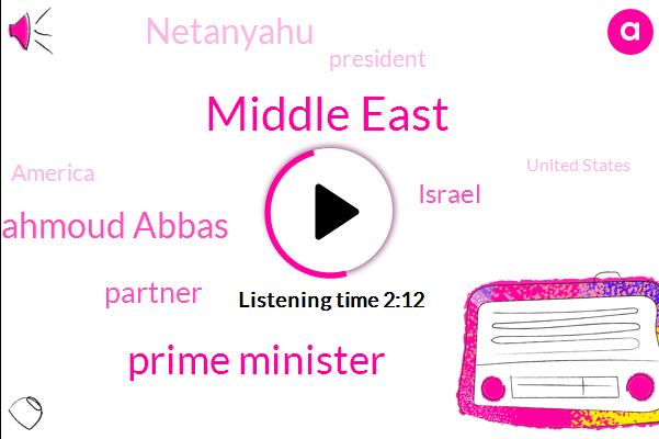 Middle East,Prime Minister,Mahmoud Abbas,Partner,Israel,Netanyahu,President Trump,America,United States,Dr Bass,Ten Years