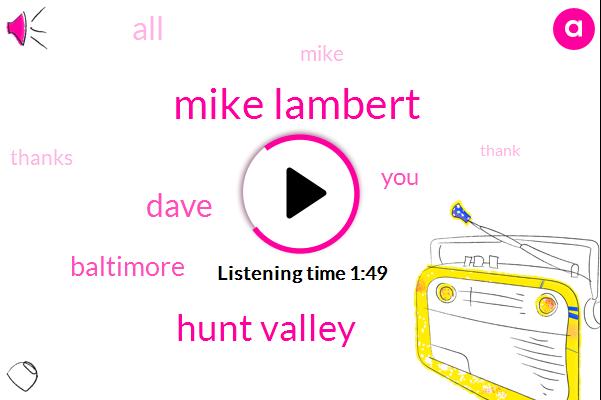 Mike Lambert,Hunt Valley,Baltimore,Dave