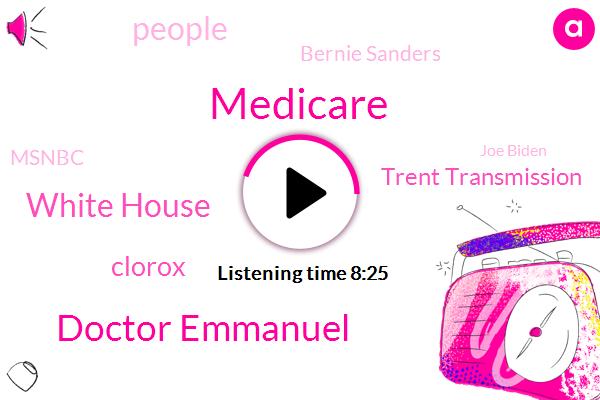 Michael,Medicare,Doctor Emmanuel,White House,Clorox,Trent Transmission,Bernie Sanders,Msnbc,Joe Biden,YOM,Clark,Rochelle,TA,Medicaid,Germany,Denmark
