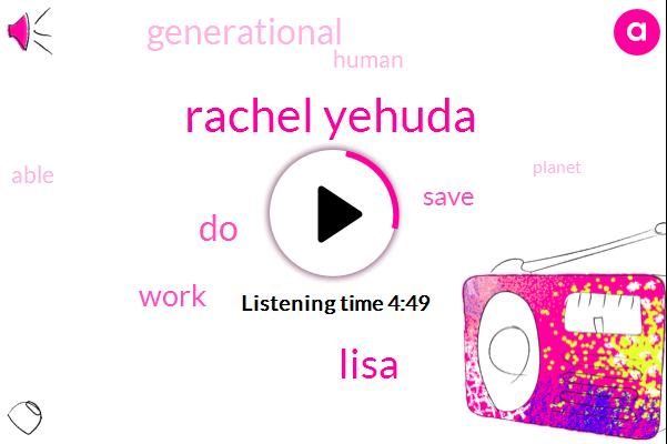 Rachel Yehuda,Lisa