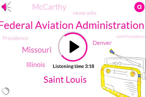 Federal Aviation Administration,Saint Louis,Missouri,Illinois,Denver,Mccarthy,Newsradio,Providence,Omni Providence Hotel,Sean Hannity,Congress,Donald Trump,Adam Klotz