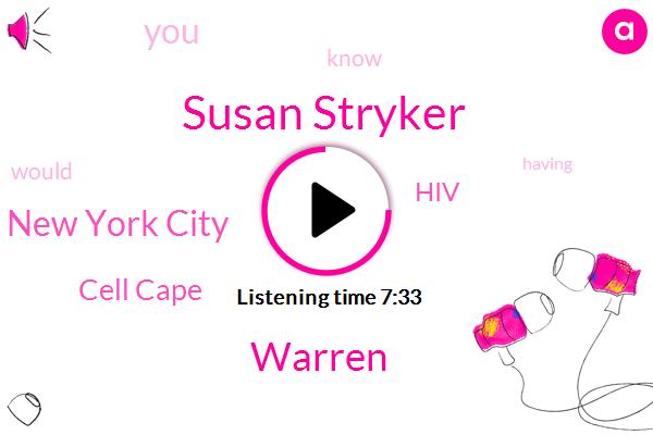 Susan Stryker,Cell Cape,HIV,New York City,Warren