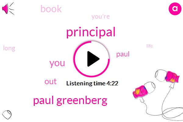 Paul Greenberg,Principal