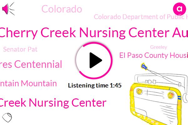 Gps Cherry Creek Nursing Center Aurora,Cherry Creek Nursing Center,Orchard Park Healthcare Centres Centennial,Copper Mountain Mountain,El Paso County Housing,Colorado Department Of Public Health,Colorado,Senator Pat,Greeley,Toomey,Pennsylvania