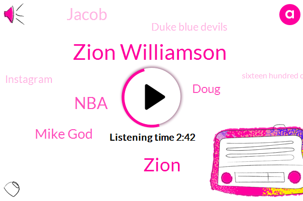 Zion Williamson,Zion,NBA,Mike God,Doug,Jacob,Duke Blue Devils,Instagram,Sixteen Hundred Dollars