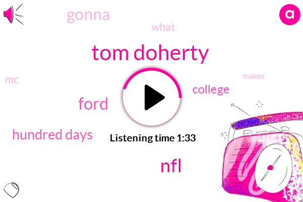 Tom Doherty,Football,NFL,Ford,Hundred Days