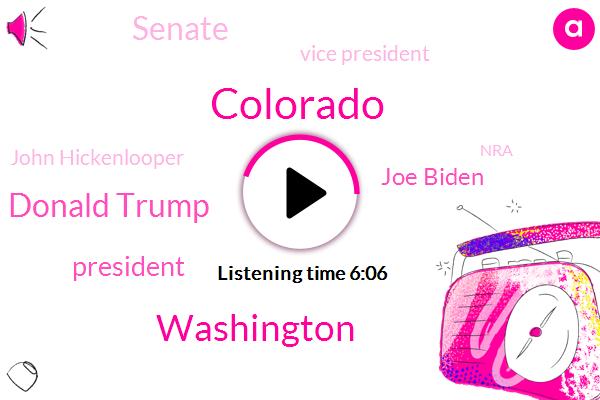 Colorado,Washington,Donald Trump,President Trump,Joe Biden,Senate,Vice President,John Hickenlooper,NRA,United States,Bernie Sanders,Donald Trunks,Colorado Springs,ABC,Jay Drumming,Chuck Schumer,Connie,America