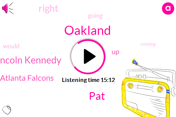 PAT,Oakland,Lincoln Kennedy,Atlanta Falcons