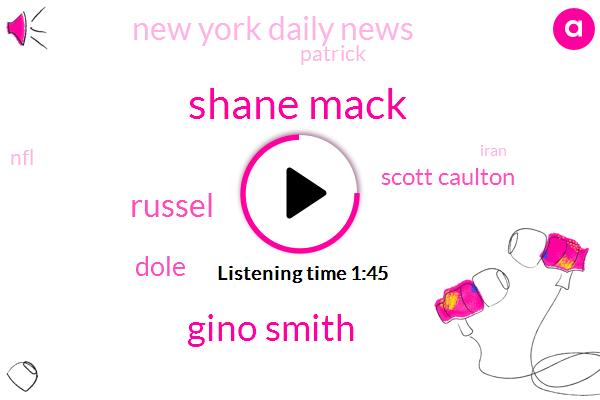 Shane Mack,Gino Smith,Russel,Dole,Scott Caulton,New York Daily News,Patrick,NFL,Iran,Marcus Wachtel,60 Percent